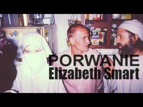 Porwanie ELIZABETH SMART - historia 14-latki, która przeżyła piekło
