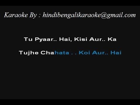 Video Tu Pyar Hai Kisi Aur Ka - Karaoke - Dil Hai Ke Manta Nahi - Kumar Sanu ; Anuradha Paudwal download in MP3, 3GP, MP4, WEBM, AVI, FLV January 2017