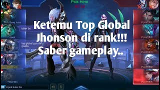 Video Main saber di rank ga sengaja ketemu top global jhonson!!! MP3, 3GP, MP4, WEBM, AVI, FLV Desember 2018