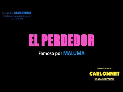 El perdedor Maluma