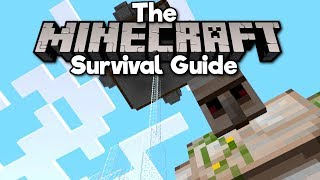 Building an Iron Farm! • The Minecraft Survival Guide (Tutorial Lets Play) [Part 52]