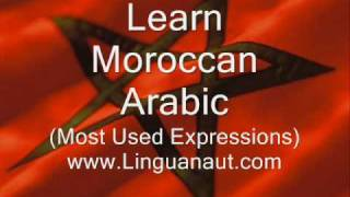 Video Learn Moroccan Arabic - Most Used Expressions download in MP3, 3GP, MP4, WEBM, AVI, FLV Mei 2017