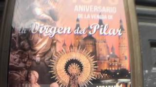 Aragosa Spain  city photos gallery : From Avila to 1st Marian Apparition in Zaragosa Spain