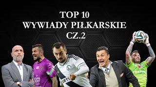 Video TOP 10 - WYWIADY PIŁKARSKIE CZ.2 MP3, 3GP, MP4, WEBM, AVI, FLV Desember 2018