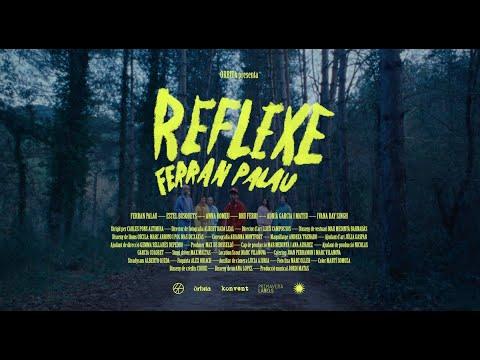 Ferran Palau – Reflexe