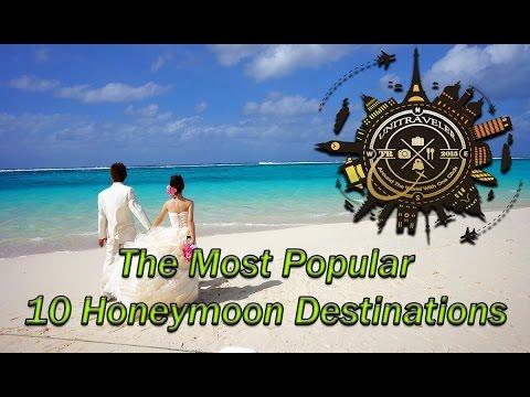 The Most Popular 10 Honeymoon Destinations