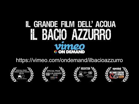 Preview Trailer Il Bacio Azzurro, trailer ufficiale