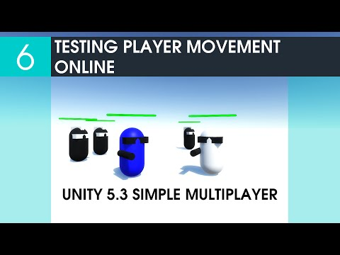 6 Testing Player Movement Online - Unity 5.3 Simple Multiplayer Game