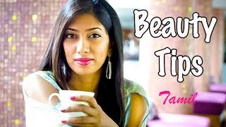 Beauty Tips to Get Glowing Skin - Tamil