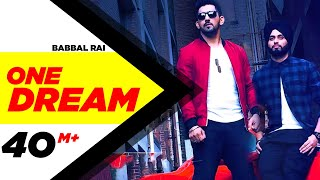 Video One Dream | Babbal Rai & Preet Hundal | Full Music Video | Speed Records MP3, 3GP, MP4, WEBM, AVI, FLV Desember 2018