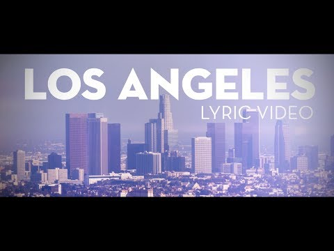 Los Angeles Lyric Video