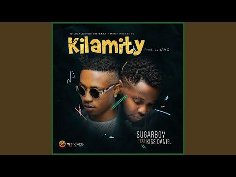 Kilamity (feat. Kiss Daniel)