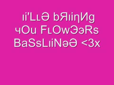 I'll Bring You Flowers Basslinee..x