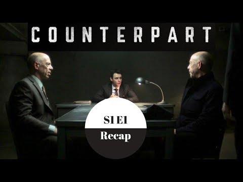 Counterpart - Season1 Episode 1 Recap - Spoilers