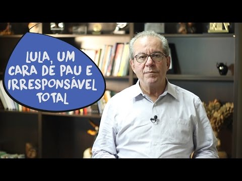 José Aníbal: Lula, um cara de pau e irresponsável total