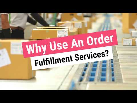 Why Use An Order Fulfillment Company