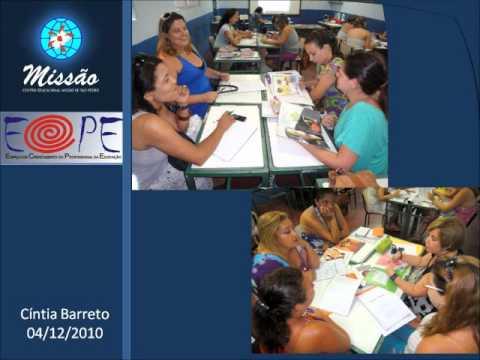 Oficina Literária ministrada pela Prof. Cíntia Barreto, no encerramento do Programa de Formação Continuada do Missão, no ano letivo de 2010