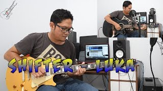 SHIFTER - LUKA [Tutorial Gitar Pemula Chord + Melodi + Lirik]