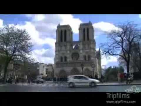 Visit Paris - Notre Dame Cathedral Video Tour