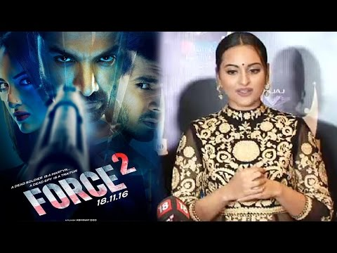 Sonakshi Sinha Not Happy With Force 2 Success?