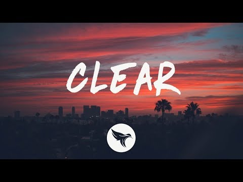 Miles Away & Exede - Clear (Lyrics)