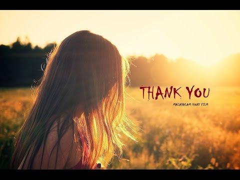 Thank You Short Film - Malayalam