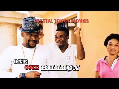 ONE ONE BILLION - Latest 2018 Nigerian Movies