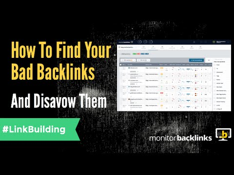 How To Find Your Bad Backlinks And Disavow Them