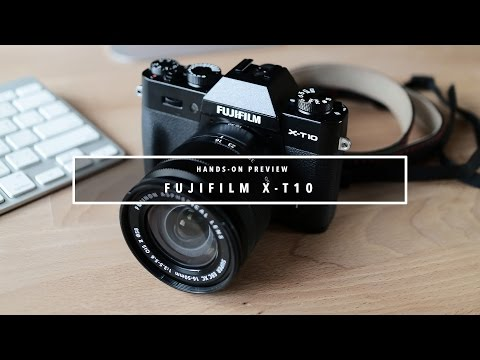 Fuji X-T10 Hands-On Field Test