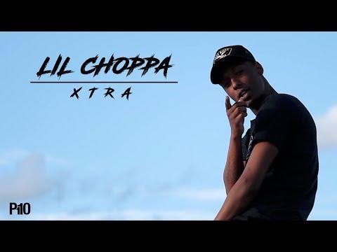 Lil Choppa – Xtra