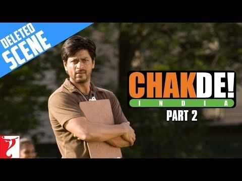 Deleted Scenes   Chak De India   Part 2   Shah Rukh Khan