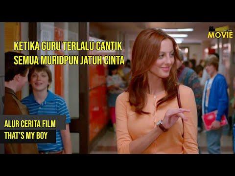 GURU DIH4MIL! MURIDNYA SENDIRI !! | ALUR CERITA FILM THAT'S MY BOY (2012)