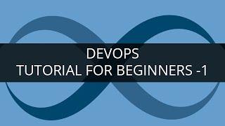 DevOps Tutorial - 1 | DevOps Tutorial for Beginners - 1 | DevOps Training | Edureka