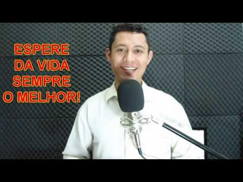 Mensagem de reflexão - ESPERE DA VIDA SEMPRE O MELHOR/MENSAGEM