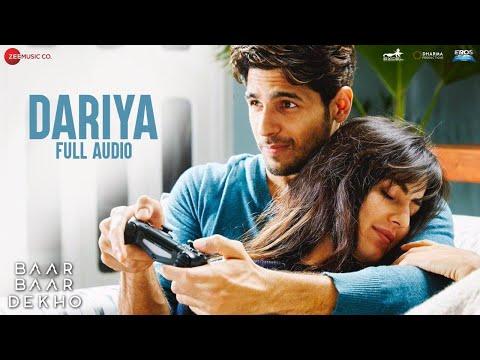Dariya - Full Audio | Baar Baar Dekho | Sidharth M