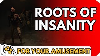 Nonton Roots of Insanity - For Your Amusement Film Subtitle Indonesia Streaming Movie Download