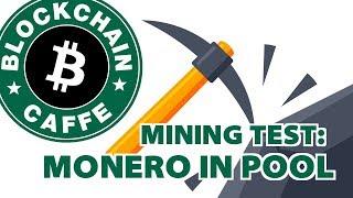 Mining Test : Monero in Pool
