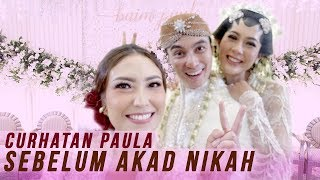 Video PAULA CURHAT SEBELUM AKAD NIKAH MP3, 3GP, MP4, WEBM, AVI, FLV April 2019