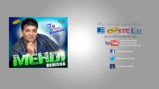 Mehdi Berisha - O sa mir me kan SHQIPTAR (audio) 2013