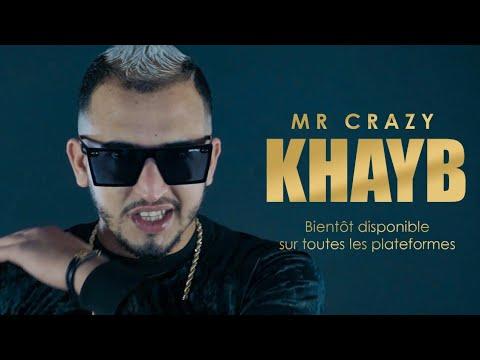 MR CRAZY - KHAYB  Prod. west x Icey Keyz