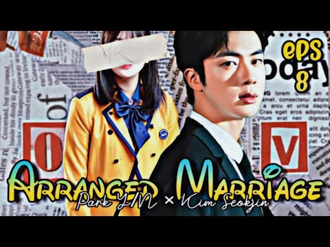 [SEOKJIN FF] The Arranged Marriage Episode 8