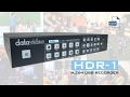 【Official】Introduction to HDR-1 H.264 USB Recorder|Datavideo