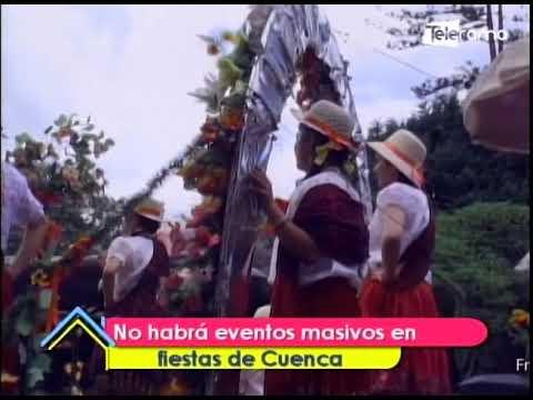 No habrá eventos masivos en fiestas de Cuenca