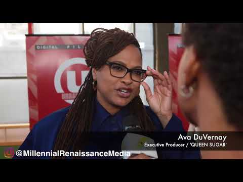 Ava DuVernay, QUEEN SUGAR Season 2!!! ArrayNOW, Advice for women filmmakers!