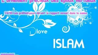 14/30 Les Préliminaires Durant Le Rapport Sexuel Dans La Sunna - Abdelmalik Al Faransi