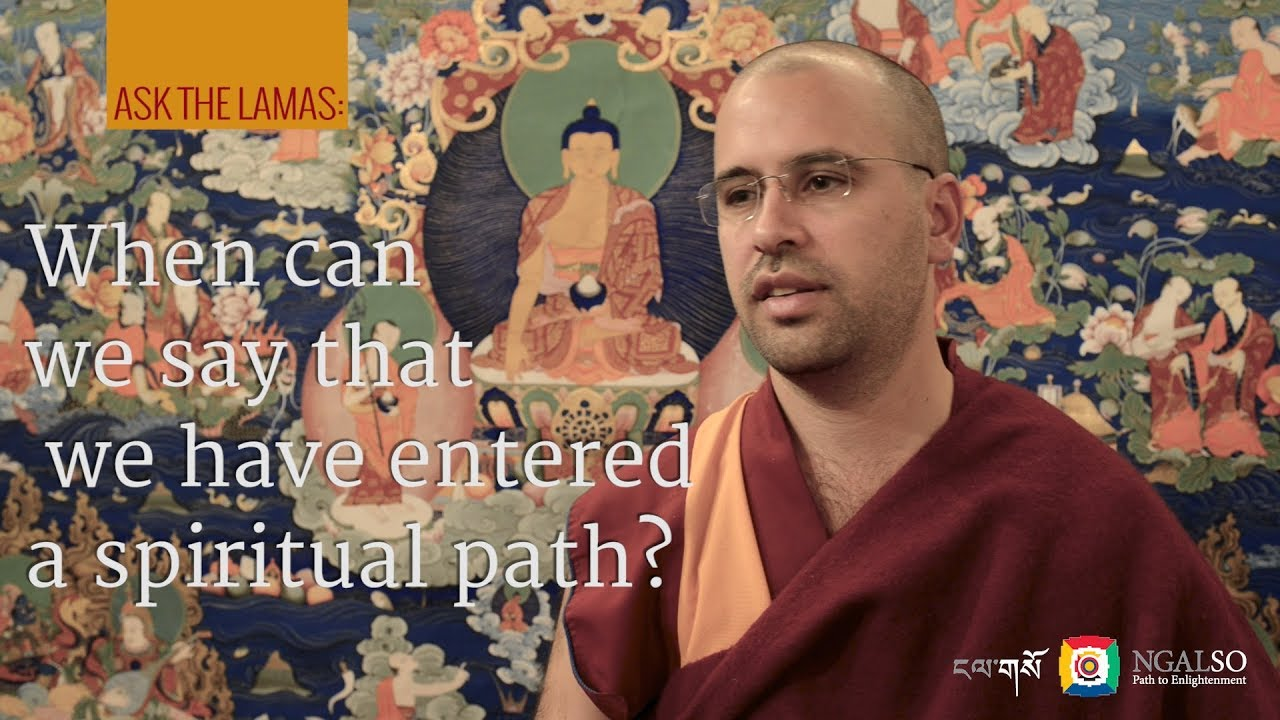 When can we say we have entered a spiritual path?