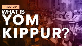 What is Yom Kippur? An introduction