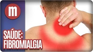 Fibromialgia: conheça os mitos e verdades da doença