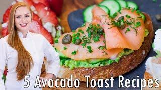 Avocado Toast 5 Ways by Tatyana's Everyday Food
