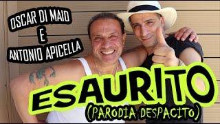 Download Lagu ESAURITO (parodia Despacito) Oscar di Maio e Antonio Apicella Mp3